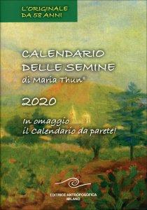 CALENDARIO DELLE SEMINE 2020 DI MARIA THUN In omaggio il Calendario da parete! di Maria Thun