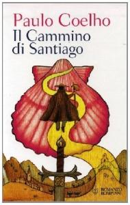 """IL CAMMINO DI SANTIAGO - CON In allegato il DVD """"Paulo Coelho si racconta sul cammino di Santiago"""" di Paulo Coelho"""