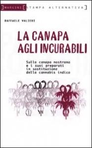 CANAPA AGLI INCURABILI di Raffaele Valieri