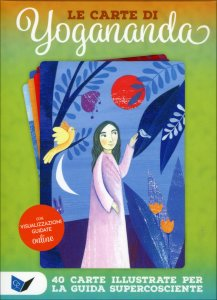 LE CARTE DI YOGANANDA 40 carte illustrate per la guida supercosciente di a cura di Sahaja Mascia Ellero