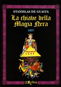 LA CHIAVE DELLA MAGIA NERA 1897 di Stanislas de Guaita