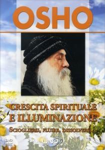 CRESCITA SPIRITUALE E ILLUMINAZIONE - VIDEOCORSO IN Sciogliersi, fluire, dissolversi... di Osho