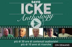 DAVID ICKE ANTHOLOGY: 2006-2017 (VIDEOCORSO DOWNLOAD) Più di 30 ore di contenuti audiovisivi più di 10 anni di ricerche di David Icke
