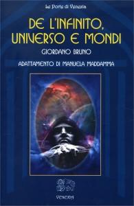 DE L'INFINITO, UNIVERSO E MONDI di Giordano Bruno
