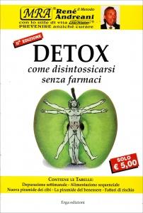 DETOX Come disintossicarsi senza farmaci - Nuova edizione di René Andreani