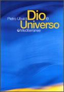 DIO E UNIVERSO di Pietro Ubaldi