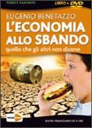 L'ECONOMIA ALLO SBANDO Quello che gli altri non dicono di Eugenio Benetazzo