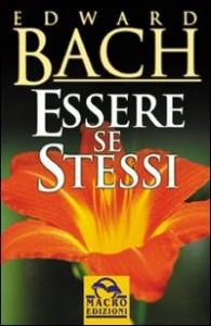 ESSERE SE STESSI di Edward Bach