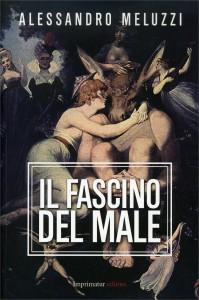 IL FASCINO DEL MALE di Alessandro Meluzzi