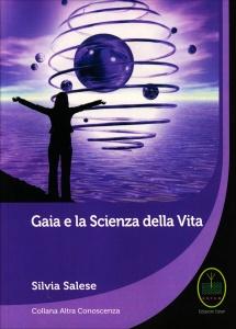 GAIA E LA SCIENZA DELLA VITA di Silvia Salese