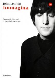 IMMAGINA Racconti, disegni e sogni di un genio di John Lennon