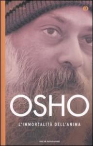 L'IMMORTALITà DELL'ANIMA Nuova edizione di Osho