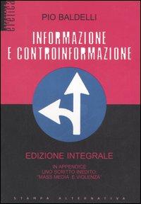 INFORMAZIONE E CONTROINFORMAZIONE di Pio Baldelli