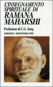 L'INSEGNAMENTO SPIRITUALE DI RAMANA MAHARSHI di Carl Gustav Jung