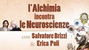 L'ALCHIMIA INCONTRA LE NEUROSCIENZE (VIDEO SEMINARIO) di Erica Francesca Poli, Salvatore Brizzi