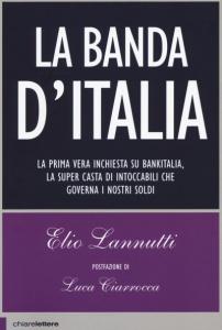 LA BANDA D'ITALIA di Elio Lannutti