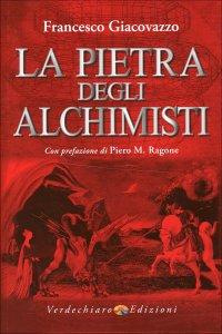 LA PIETRA DEGLI ALCHIMISTI di Francesco Giacovazzo