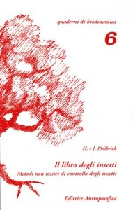 IL LIBRO DEGLI INSETTI Quaderni di biodinamica di Helen Philbrick