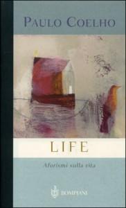 LIFE di Paulo Coelho