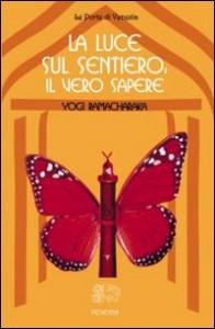 LA LUCE SUL SENTIERO - IL VERO SAPERE di William Walker Atkinson