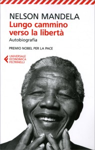 LUNGO CAMMINO VERSO LA LIBERTà - AUTOBIOGRAFIA Premio nobel per la pace di Nelson Mandela