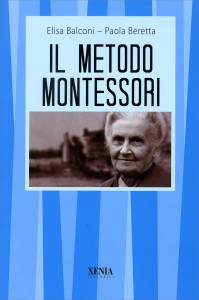 IL METODO MONTESSORI di Elisa Balconi, Paola Beretta