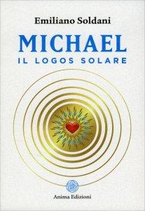 MICHAEL, IL LOGOS SOLARE di Emiliano Soldani