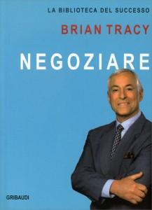NEGOZIARE La Biblioteca del Successo di Brian Tracy