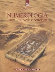 NUMEROLOGIA Tantra, Ayurveda e Astrologia di Harish Johari