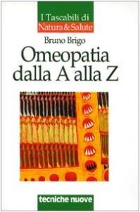 OMEOPATIA DALLA A ALLA Z di Bruno Brigo