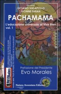 PACHAMAMA L'Educazione universale al vivir bien vol. 1 di Luciano Vasapollo, Ivonne Farah