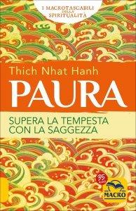PAURA Supera la tempesta con la saggezza di Thich Nhat Hanh