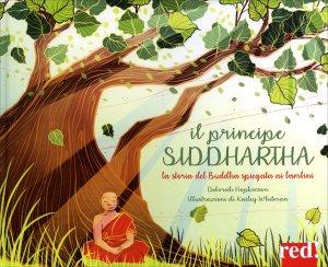 IL PRINCIPE SIDDHARTA La storia del Buddha spiegata ai bambini di Deborah Hopkinson