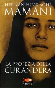 LA PROFEZIA DELLA CURANDERA di Hernàn Huarache Mamani