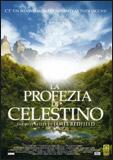 LA PROFEZIA DI CELESTINO Dal best seller di James Redfield di Armand Mastroianni, James Redfield