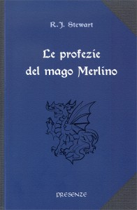 LE PROFEZIE DEL MAGO MERLINO di Robert J. Stewart