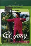 VIDEOCORSO DI QI GONG VOL. II Purificazione e tonificazione degli organi interni - Nuova edizione di Marco Mazzarri