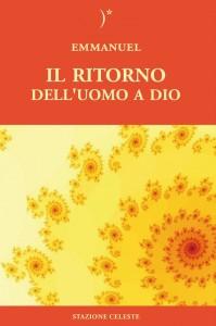 IL RITORNO DELL'UOMO A DIO di Emmanuel, Cristina Sanbres