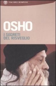 I SEGRETI DEL RISVEGLIO di Osho