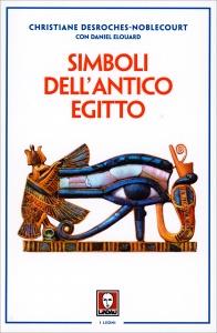 SIMBOLI DELL'ANTICO EGITTO di Christiane Desroches-Noblecourt