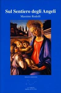 SUL SENTIERO DEGLI ANGELI di Massimo Rodolfi