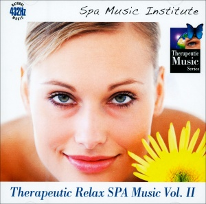 THERAPEUTIC RELAX SPA MUSIC - VOL. 2 Natural Music 432 Hz di Spa Music Institute