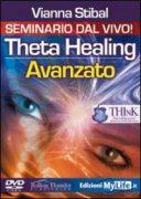 THETA HEALING AVANZATO - VERSIONE INTEGRALE Seminario dal vivo in 3 DVD di Vianna Stibal