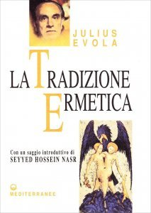 LA TRADIZIONE ERMETICA di Julius Evola