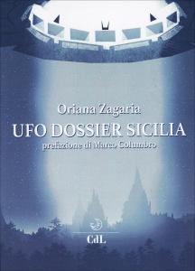 UFO DOSSIER SICILIA di Oriana Zagaria