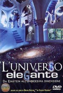 L'UNIVERSO ELEGANTE Da Einstein all'Undicesima Dimensione