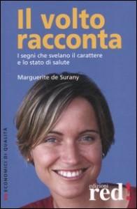 IL VOLTO RACCONTA I segni che svelano il carattere e lo stato di salute di Marguerite de Surany