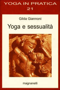 YOGA E SESSUALITà Yoga in pratica 21 di Gilda Giannoni