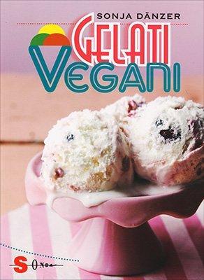 "Anteprima del libro ""Gelati Vegani"" di Sonja Dänzer"