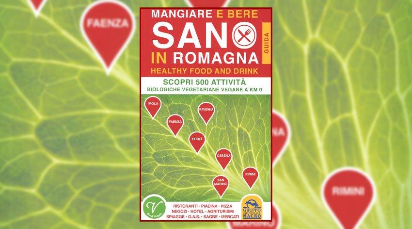 """Anteprima del libro """"Mangiare e Bere Sano in Romagna"""" di Ramona Marchi"""